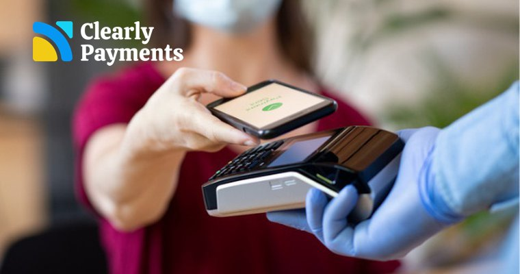 Contactless payments are safer with Clearly Payments