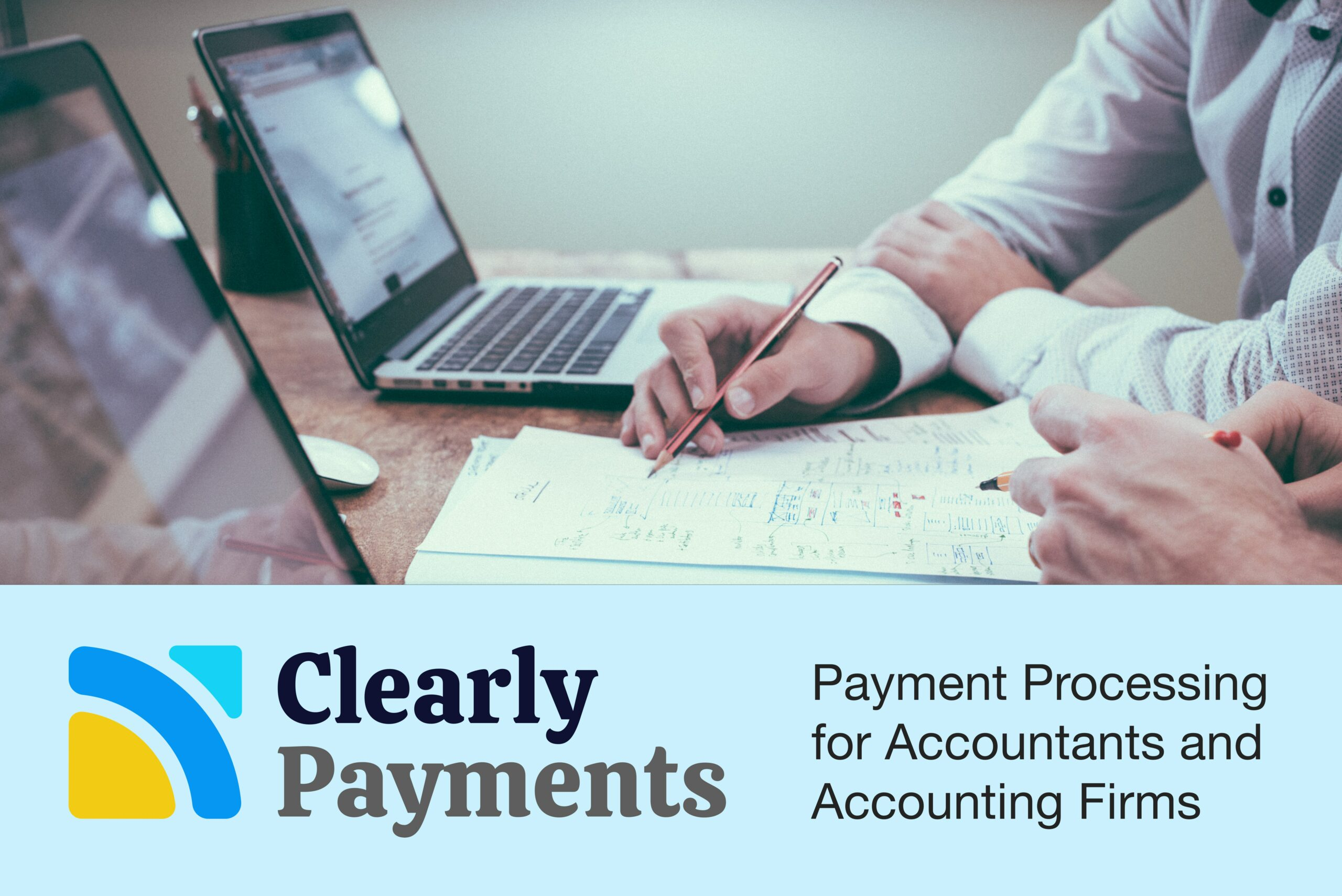 Payment Processing for Accountants and Accounting Firms
